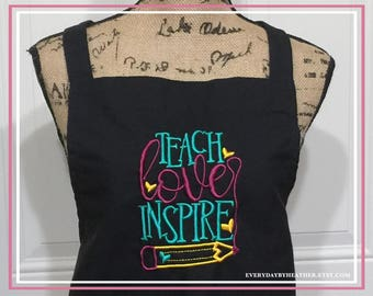Embroidered Black Apron - TEACH love INSPIRE - Teacher's Gift - Personalized Apron