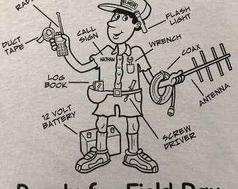 Ready For Field Day T shirt, Ham with radio, antenna, tool belt, and more needed items for field day