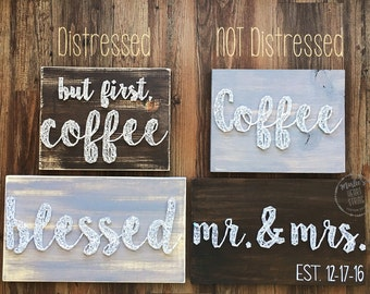 Distressed Sign (This listing is for ONE item or a designated SET. Please contact me if you order more than one item and it is NOT a set.)