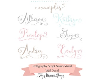 Name Wall Decal Handwritten Calligraphy Script • Personalized Gift  • Custom Hand Lettered Font • Girls Nursery Playroom • Feminine Decor
