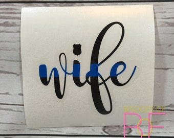Thin Blue Line Wife Glossy Decal Sticker
