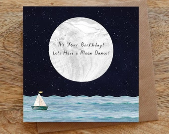 MOON DANCE BIRTHDAY - Greeting Card, Birthday Card, Moon, Boat, Sea, Night Sky, Stars, Moonlight, Happy Birthday, Illustrated, Collage