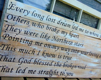 """Extra Large """"God Blessed the Broken Road"""" Wedding/Engagement Pallet Sign. Perfect for gift or anniversary"""