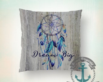 Throw Pillow | Dream Big | Blue Dreamcatcher Inspirational Native  | Size and Price via Dropdown