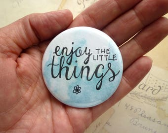 Pocket Mirror - Enjoy the Little Things - Blue - Hand Lettering, Quote.