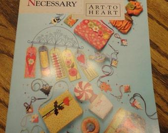 Sew Necessary  Art to Heart  # 540B