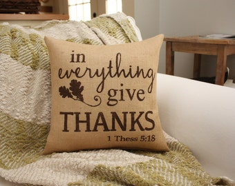 Fall Pillow / In Everything, Give Thanks / Autumn Decor