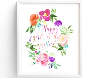 Art Prints, Happy Girls Are The Prettiest, Printable Quotes, Wall Art Prints, Printable Art, Wall Art, Instant Download Print,