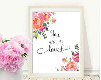 Nursery Printable, You Are so Loved, Printable Art, Inspirational Print, Nursery Wall art, Wall Decor, instant download