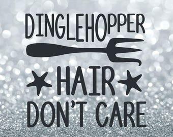 Dinglehopper hair dont care svg, dinglehopper svg, ariel svg, disney svg, hair dont care svg, cricut, silhouette, svg files, svg