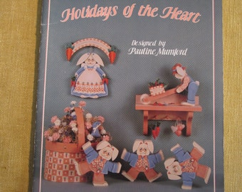 Holidays of the Heart, by Pauline Mumford,patterns and instructions to make tumblin' wood decorations,leprechaun,witch,scarecrow,bears,bunny