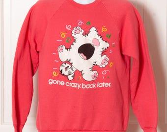 Vintage 80s Crazy Cat Sweatshirt - gone crazy back later