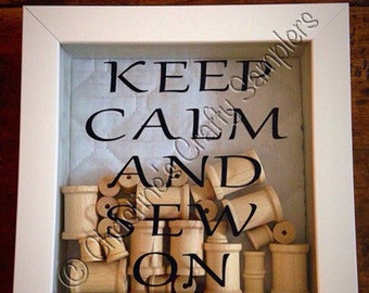 Keep Calm and Sew On shadow box