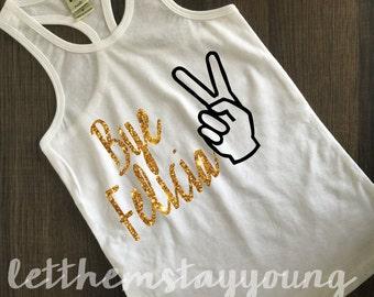 Bye Felicia gold glitter shirt baby girl clothes Hipster baby clothes baby girl outfit baby shower gift gold glitter shirt