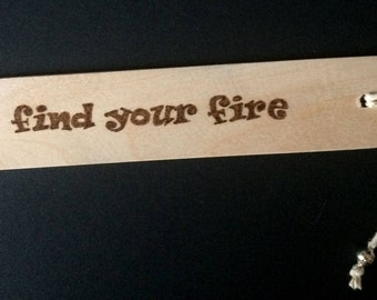 Bookmark, Find your fire, pyrography