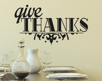 Give Thanks Vinyl Wall Decal Sticker