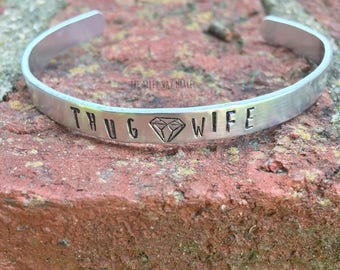Thug Wife Bracelet, Cuff Bracelet, Gangsta Wife, Thug Wife Jewelry, Funny Gifts, Gifts for Her, Bachelorette Gift, Funny Wedding Gift, Sassy