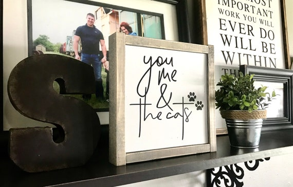 You Me & The Cats   Cat Lover Sign   Funny Cat Sign   You Me And The Cats   Cat Lover   Farmhouse Sign   Rustic Sign   Fixer Upper
