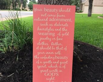 1 Peter 3:3-4 ~Nursery Decor ~Bible Verse Sign ~Scripture Wall Art ~Inspirational ~Gift For Daughter ~Inner Beauty Sign ~Nursery Sign