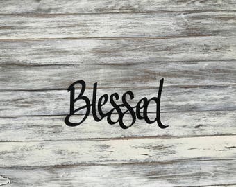 Blessed metal sign, wall decor, metal art