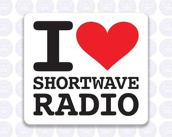 I Love Shortwave Radio Decal Amateur Radio Decal - Bumper Sticker Radio Ham - I Heart Shortwave Radio Laptop Decal - Permanent or Removable