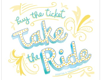 Take the Ride print
