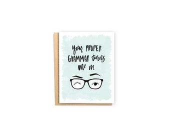 Proper Grammar- Anniversary Card, Valentine Card, Husband/Wife Card, Love Card, Just Because Card, Nerd Geek Card, Glasses