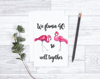 "We Flamingo so Well Together - Note Cards - 4""x6"" - Individual - Greeting Card - Gifts For Her - Gifts For Him - Love - Anniversary - Dating"