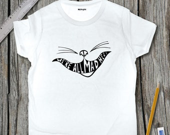 We're All Mad Here Sketch T-Shirt | SketchTee