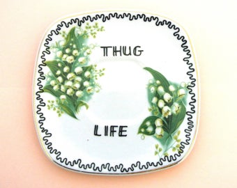 Thug Life Ornamental Vintage Floral Saucer Decorative Gangster Display Dish Hiphop Ironic Decoration AshTray Blue Funny Gift Ring Holder Rap
