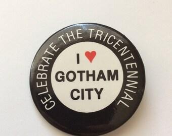 Celebrate the Tricentennial I Love Gotham City, Batman Pinback Button, 1988 Promo