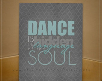 Dance is the hidden language of the soul - PDF Printable File - Dancing Printable - Instant Download