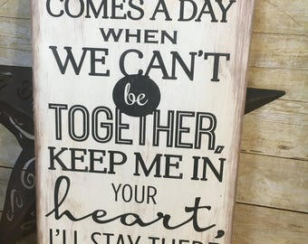 If there ever comes a day...wood sign, wall decor, home decor, sentimental gift, gallery wall, hand painted, wood sign