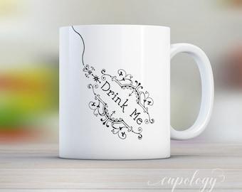 Drink Me Coffee Mug, Alice In Wonderland, Coffee Mug, Mugs, Custom Mug, Personalized Mug, Gift for Him, Mothers Day Gift, Tea Lover
