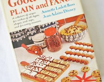 The Art of MAKING GOOD COOKIES Plain and Fancy by Annette Laslett Ross, Jean Adams Disney