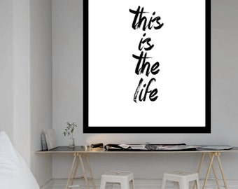 "Typography Poster Instand Download ""this is the life"""