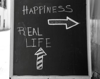 Black and White Photography - Square Print - Real Life Pub Sign - Happiness - Chalkboard - London Photo