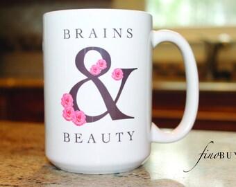 Brains and Beauty mug, Roses, Beauty and Brains, Mug