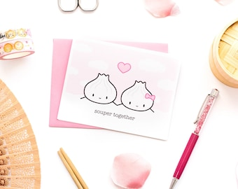 "Valentine's Day Card - ""Souper Together"" [Food Pun, Soup Dumpling, Xiaolongbao, Punny Love Card, Anniversary Card, Valentine Pun] - C007"