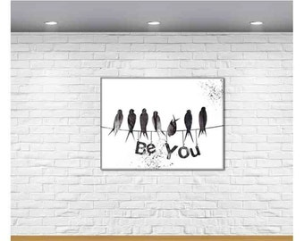 Canvas Prints - Be You - Typography Print - Birds on wire - Canvas Wall Art - Panoramic Typography Decor - Black and White Wall Art