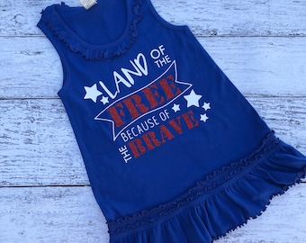 Land Of The Free Because Of The Brave Tank Dress / Little Girls Tank Dress / Independence Day Tank Dress / Fourth Of July Tank Dress /