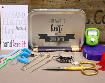 Knitting Notions Tin- I Just Want to Knit and Drink Coffee, Project Bag Tool Tin, Knitting Notions, Knitting Tool Box