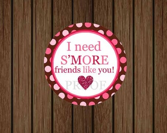 S'more Valentine's Day Favor Tag, I need S'MORE Friends Like You, SMORE Instant Download, S'more Printable