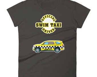 Official Swim Taxi Driver Women's t-shirt- swimmers, sports moms, soccer moms, sports parents, coaches, athletes, SUV drivers, great gift