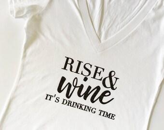 Rise & Wine, Wine Bachelorette shirts, Wine Bachelorette, Bachelorette shirts, Wine tshirt, wine gift, birthday gift, drinking tee