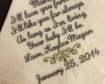 MOTHER Of The BRIDE Handkerchief - Mom - MoB - Wedding - Hanky - Hankie - I'll love you forever,  Your BABY I'll Be