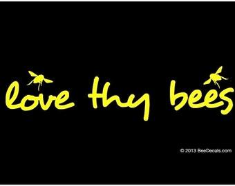 Love Thy Bees Car Window Decal - Honey Bee Car Window Decal - Car Sticker - Beekeeper Bumper Sticker - We love bees