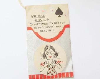 "Vintage bridge tally card comic frazzled lady ""it's better to be Dummy than beautiful"" envelope style scorecard ephemera"