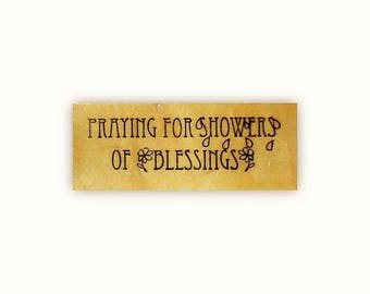 Praying for Showers of Blessings mounted rubber stamp, religious card sentiment, Christian greeting, CMS #5