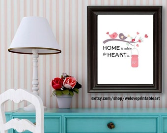 Housewarming Gift Idea, Home is Where the Heart Is, Printable Art, Home Quote Sign, Home Printable Art, Home Warming Gift, Home Wall Art